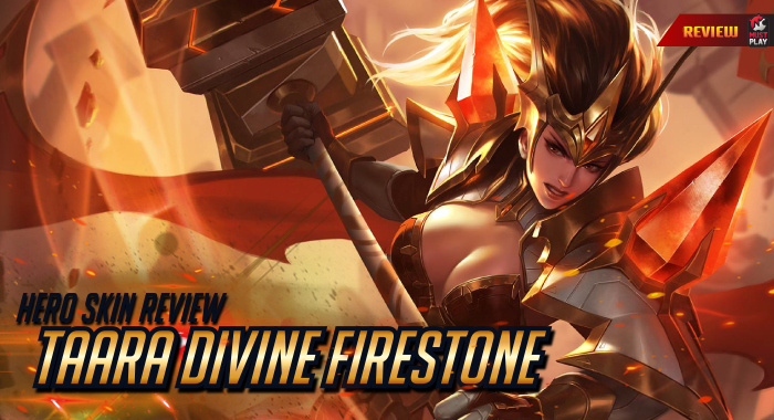 RoV Skin Review : TAARA DIVINE FIRESTONE