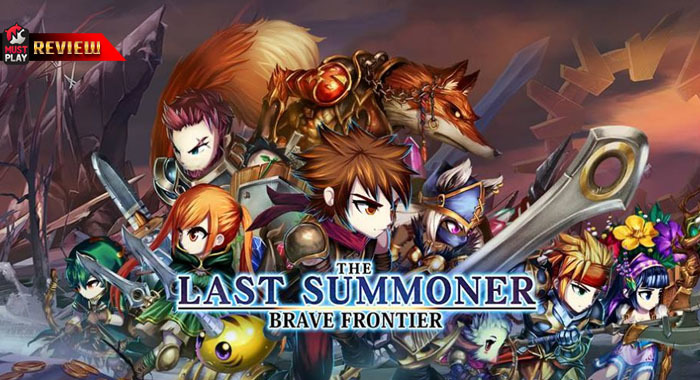 [Review] Brave Frontier: The Last Summoner เกมแนว Strategy RPG สุดอลังการจากค่าย gumi