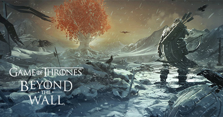 Game of Thrones Beyond the Wall เกมแนว Strategy RPG จากซีรีส์ชื่อดัง