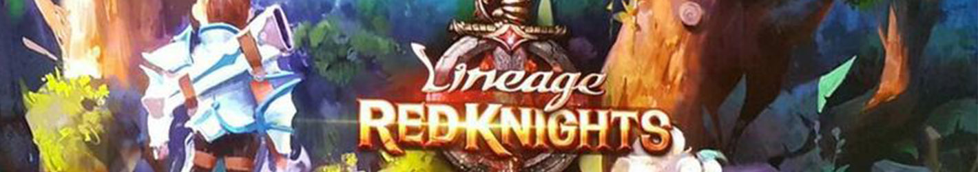Lineage : Red Knight