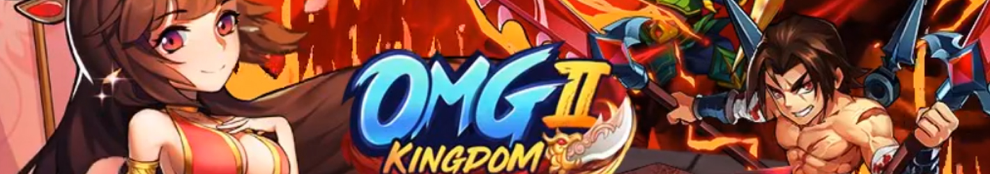 OMG Kingdom II