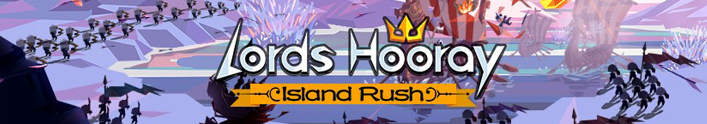Lords Hooray: Island Rush