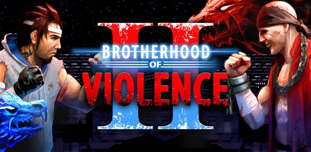 نتيجة بحث الصور عن Brotherhood of Violence Ⅱ